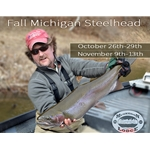 Fall Steelhead- Muskegon River