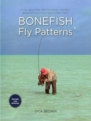 Bonefish Fly Patterns by Dick Brown Fly Tying Books