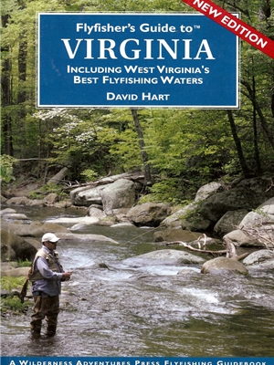 Fly Fisher's Guide to Virginia by David Hart Raymond C. Rumpf and Son