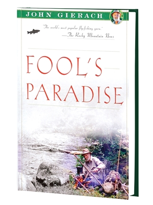 fool's paradise john gierach New Books and DVD's
