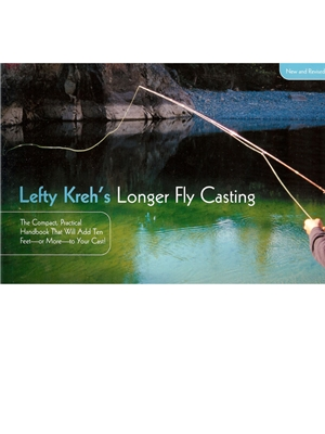 Longer Fly Casting- Lefty Kreh Fly Casting and Knot Tying
