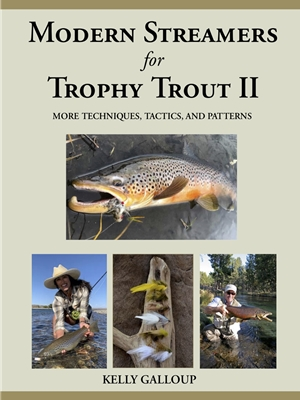 Modern Streamers for Trophy Trout II- by Kelly Galloup Fly Tying Books