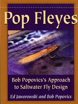 Pop Fleyes by Ed Jaworowski and Bob Popovics Fly Tying