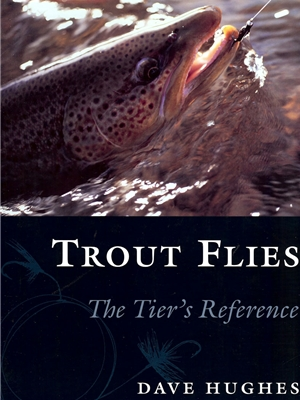 Trout Flies by Dave Hughes Fly Tying Books