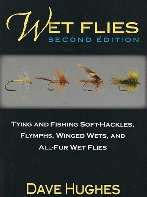 Wet Flies by Dave Hughes Trout, Steelhead and General Fly Fishing Technique