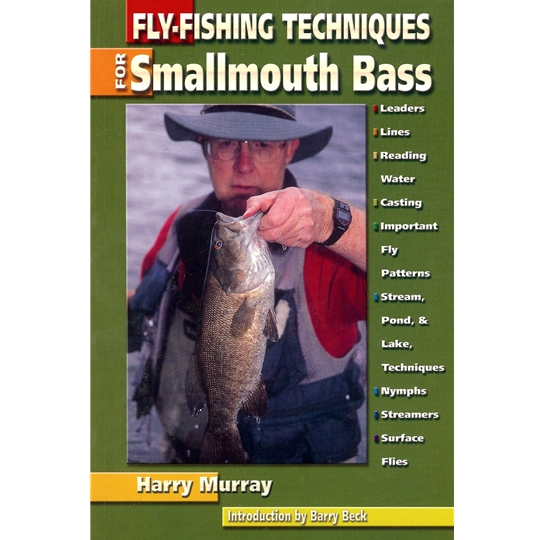 Fly Fishing Techniques for Smallmouth Bass by Harry Murray